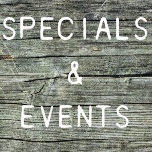 SPECIALS & EVENTS