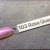103 Rose Quartz